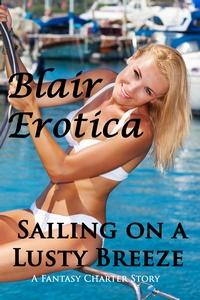 Sailing on a Lusty Breeze